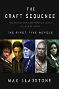 The Craft Sequence: The First Five Novels