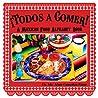 ¡Todos a Comer! A Mexican Alphabet Book by Ma. Alma González Pérez