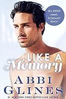 Like A Memory (Sea Breeze Meets Rosemary Beach #1)