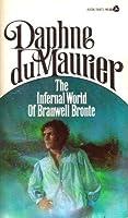 The Infernal World of Branwell Bronte