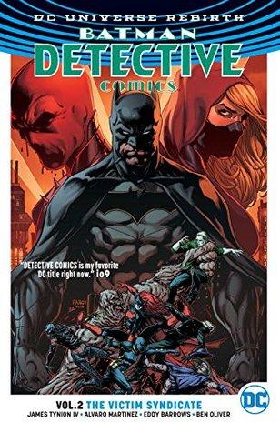 Batman: Detective Comics, Volume 2: The Victim Syndicate