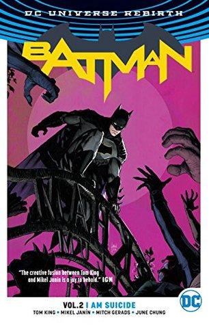 Batman, Volume 2: I Am Suicide by Tom King
