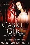 Casket Girl (Mystic, #2)