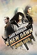 Dark Guardian: A New Dawn (Dark Guardian, #2)