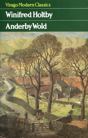 Anderby Wold By Winifred Holtby