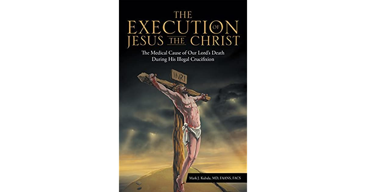 a review of popular explanations about the execution of jesus Jesus certainly spoke out against the pharisees- who were supposed to be representatives of god's law- but he did much to emphasize god's law in an even more extreme way than the pharisees, by repeatedly underlining the necessary heart of god's law, which is the rule love the lord thy god with all thy heart, soul, mind, and strength, and love.