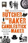 The Butcher, the Baker, the Candlestick-Maker; The story of Britain through its census, since 1801