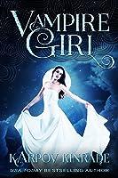 Vampire Girl (Vampire Girl, #1)