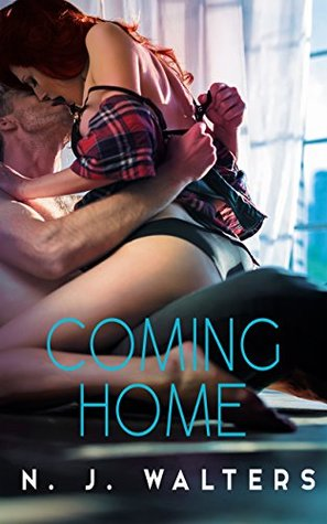 Coming Home by N.J. Walters