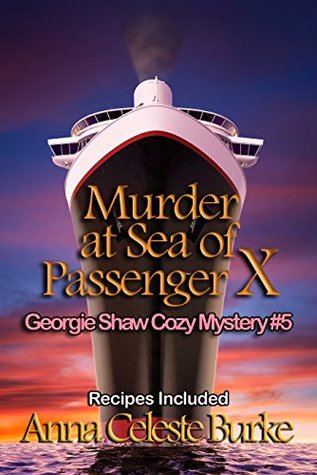 Murder at Sea of Passenger X (Georgie Shaw Cozy Mystery #5)