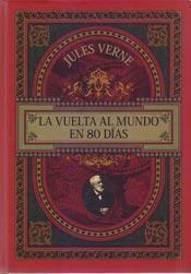 La vuelta al mundo en 80 días by Jules Verne