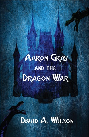 Aaron Gray and the Dragon War