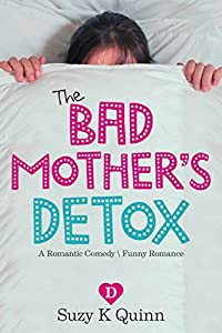 The Bad Mother's Detox