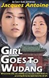 Girl Goes To Wudang (The Emily Kane Adventures #6)