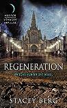 Regeneration (Echo Hunter 367, #2)