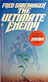 The Ultimate Enemy (Berserker, #5)