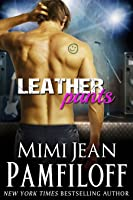 Leather Pants (Happy Pants Cafe Series, #2)