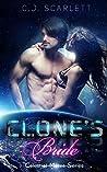 Clone's Bride (Celestial Mates #0.2 & #2)