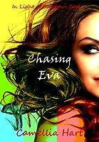 Chasing Eva: In Light of Shadows