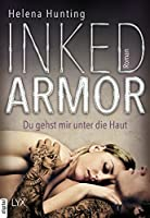 Inked Armor - Du gehst mir unter die Haut (Clipped Wings 3)
