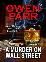 A Murder on Wall Street (A Joey Mancuso, Father O'Brian Crime Mystery Book 1)