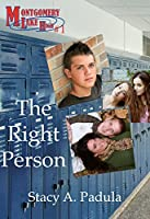 The Right Person (Montgomery Lake High #1)