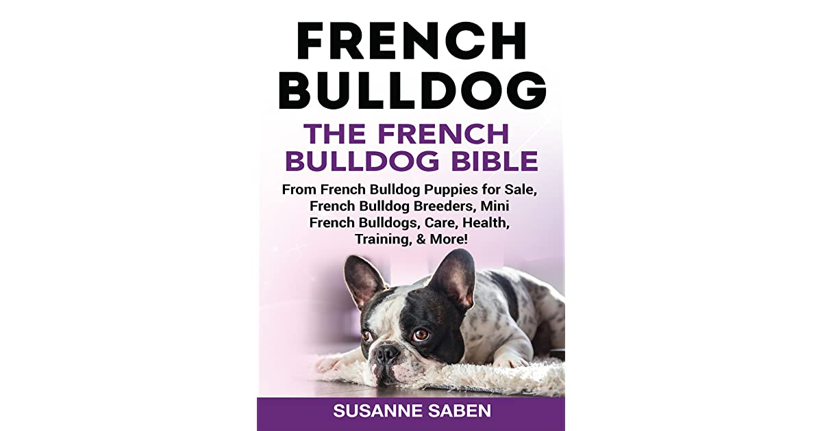french bulldog book book giveaway for french bulldog the french bulldog bible 1404