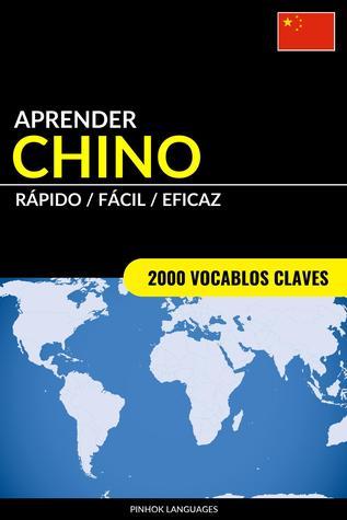 Aprender Chino: Rápido / Fácil / Eficaz: 2000 Vocablos Claves