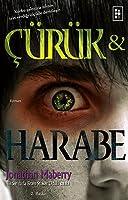 Çürük ve Harabe (Rot & Ruin, #1)