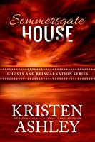 Sommersgate House (Ghosts and Reincarnation #1)