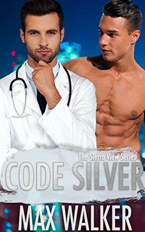 Code Silver (The Sierra View #1)