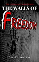 The Walls of Freedom (The Changing Earth Series)