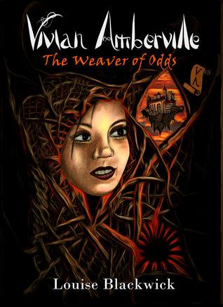 The Weaver of Odds (Vivian Amberville, #1)