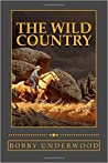 The Wild Country (The Wild Country #1)
