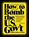 How to Bomb the U.S. Gov't