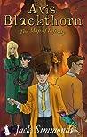 Avis Blackthorn: The Map of Infinity (Wizard Magic School #3)