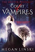Court of Vampires (The Shifter Prophecy, #1)