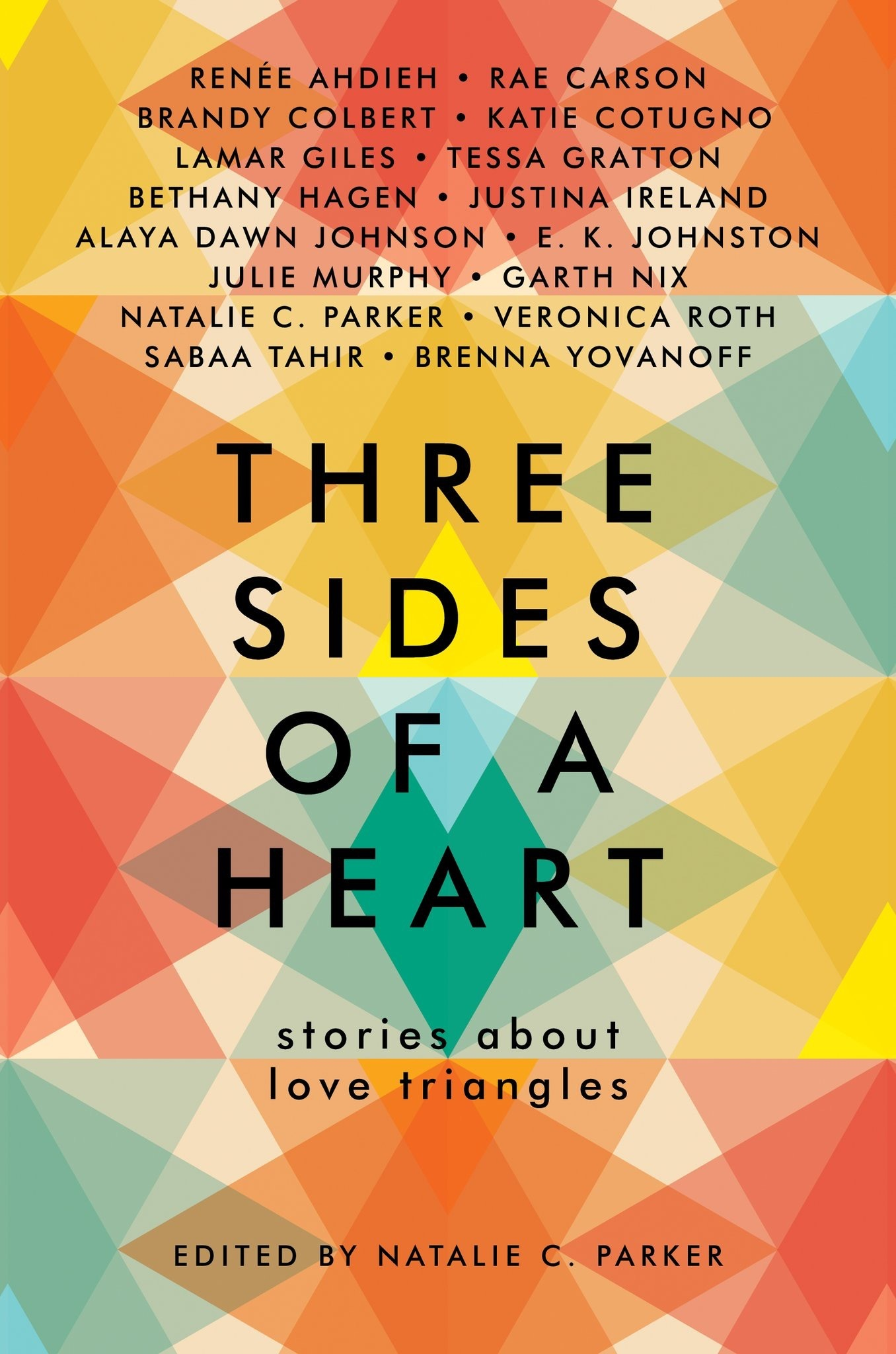Three Sides of a Heart: Stories about Love Triangles by ...