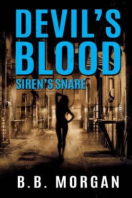 Siren's Snare (Devil's Blood #2)