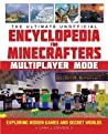 The Minecrafter's Ultimate Unofficial Mob Encyclopedia: An A–Z Guide to Meeting, Taming, and Defeating Mobs like a Master Player