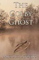 The Colby Ghost