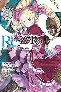 Re:ZERO -Starting Life in Another World-, Vol. 3 (Re:Zero Light Novels, #3)
