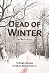 Dead of Winter: An Anthology