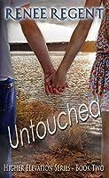 Untouched (Higher Elevation Series Book 2)