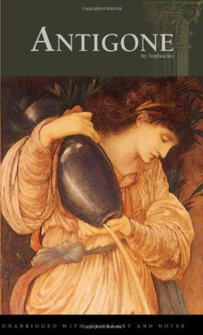 Antigone (The Theban Plays, #3)