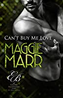 Can't Buy Me Love (Eligible Billionaires #1)