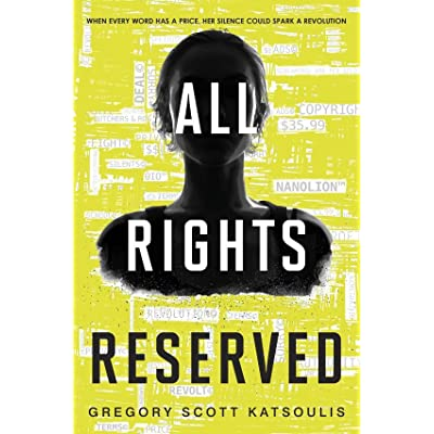 Read All Rights Reserved Word 1 By Gregory Scott Katsoulis