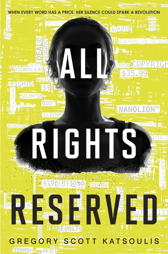 All Rights Reserved (Word$, #1) by Gregory Scott Katsoulis