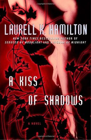 A Kiss of Shadows (Merry Gentry, #1)