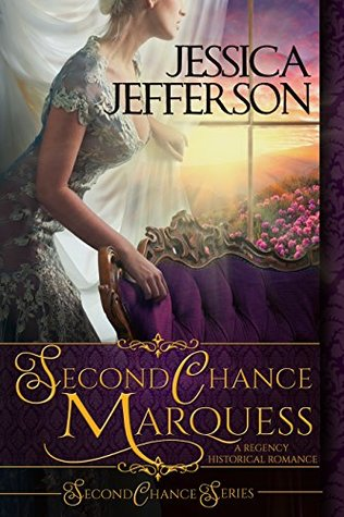 Second Chance Marquess (Second Chance #1)